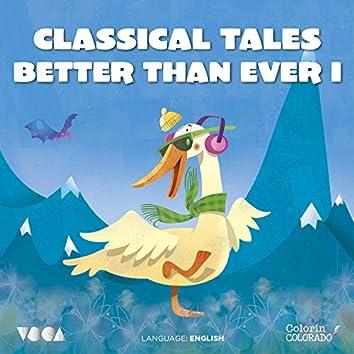 Classical Tales Better Than Ever (Parte 1) (Inglés)