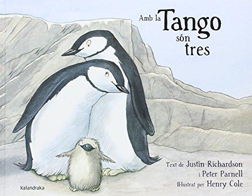 Amb tango són tres (llibres per a somniar)