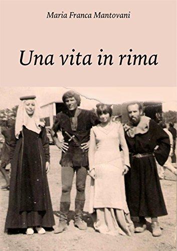 Una Vita In Rima: Er Porco Muta Stia (Italian Edition)