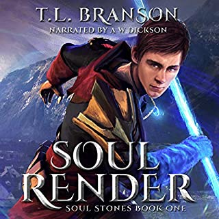 Soul Render     Soul Stones, Book 1              By:                                                                                                                                 T.L. Branson                               Narrated by:                                                                                                                                 A W Dickson                      Length: 10 hrs and 24 mins     1 rating     Overall 5.0