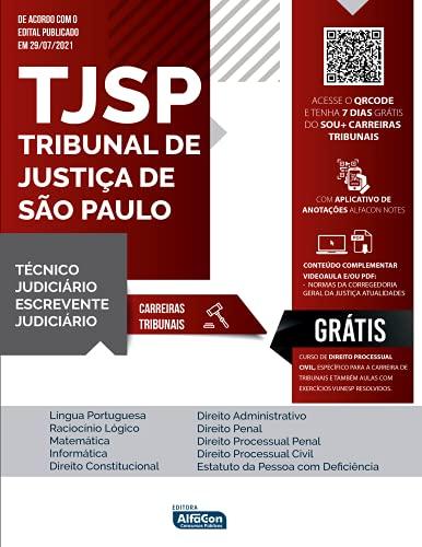 Escrevente e Técnico Judiciário - TJ SP - Tribunal de Justiça de São Paulo: EDITAL 2021