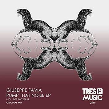 PUMP THAT NOISE EP