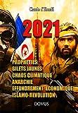 2021. Prophéties