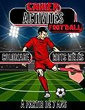 Cahier activités football: Coloriage et mots mêlés pour enfants à partir de 7 ans sur le thème du football   Colorier et trouver les noms de joueurs de foot de 40 équipes