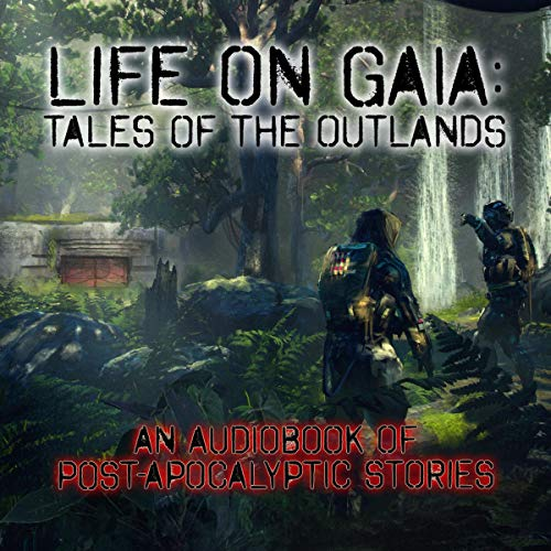 Life on Gaia: Tales of the Outlands cover art
