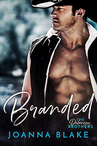 Branded: The Delancey Brothers