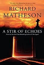 A Stir of Echoes by Richard Matheson (2004-07-01)