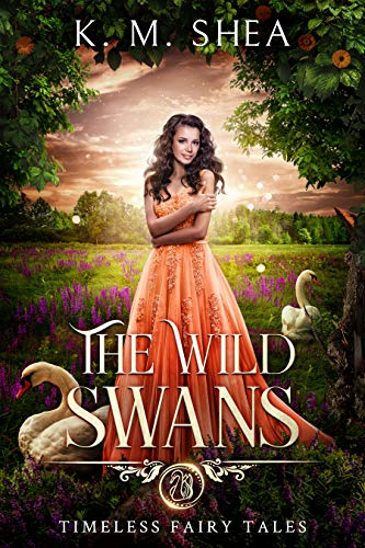 The Wild Swans (Timeless Fairy Tales Book 2) (English Edition)