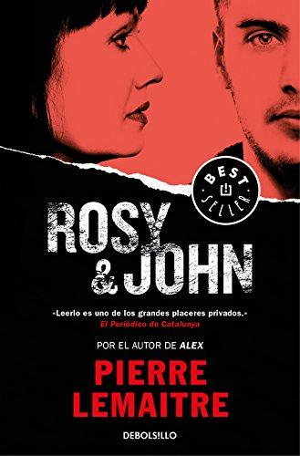 Rosy & John - Pierre Lemaitre