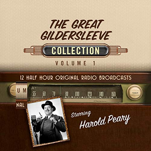 The Great Gildersleeve, Collection 1 Audiobook By Black Eye Entertainment cover art