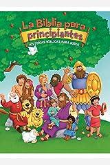 La Biblia para principiantes: Historias bíblicas para niños (The Beginner's Bible) (Spanish Edition) Kindle Edition