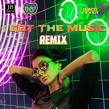 I Got The Music (Remix)