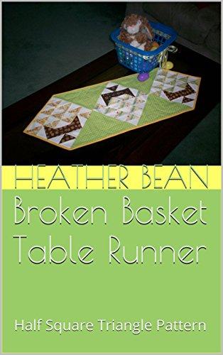 Broken Basket Table Runner: Half Square Triangle Pattern (Bean Bag Designs Book 31) (English Edition)