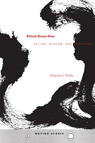 Ethical Know-How: Action, Wisdom, and Cognition (Writing Science)