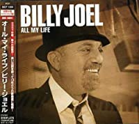 All My Life by Billy Joel (2007-12-15)