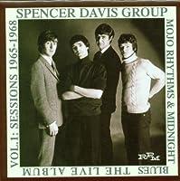 Mojo Rhythms & Midnight Blues The Live Album Vol 1: Sessions 1965-1968 by Spencer Group Davis (2000-08-29)