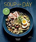 Soup of the Day: | Healthy Eating | Soup Cookbook | Cozy Cooking | Recipe A Day (365 Series)
