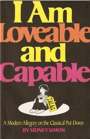 I Am Loveable and Capable: A Modern Allegory on the Classical Put-down