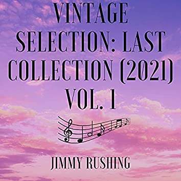 Vintage Selection: Last Collection (2021), Vol. 1 (2021 Remastered)