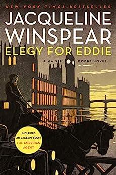 Elegy for Eddie: A Maisie Dobbs Novel (Maisie Dobbs Mysteries Series Book 9) by [Jacqueline Winspear]