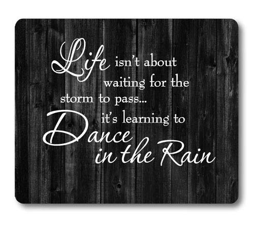 Knseva Inspirational Quote Rustic Black Wood Mouse Pad, Life Isn't About Waiting for The Storm to Pass It's Learning to Dance in The Rain, Motivational Quotes White Black Mouse Pads