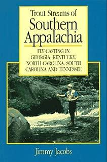 Trout Streams of Southern Appalachia (Regional Fishing)