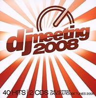DJ MEETING 2008