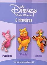 Winnie l'Ourson : 3 histoires : Porcinet ; Winnie ; Tigrou