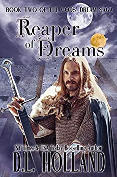 Reaper of Dreams (The Gods' Dream Trilogy Book 2) by [D.L. Holland]