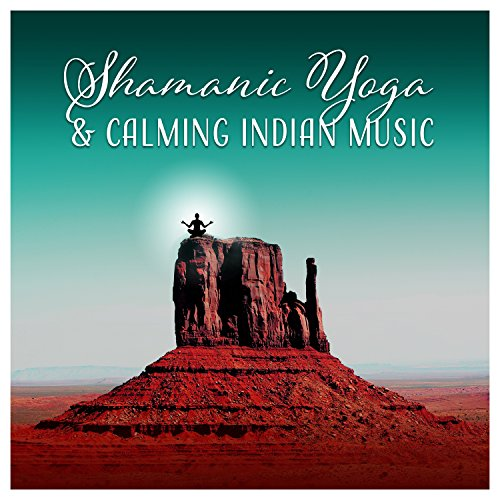 Shamanic Yoga & Calming Indian Music - Life Forces, Magical Journey, Emotional Healing, Exercises with Drums, Deep Trance, Native American Flute