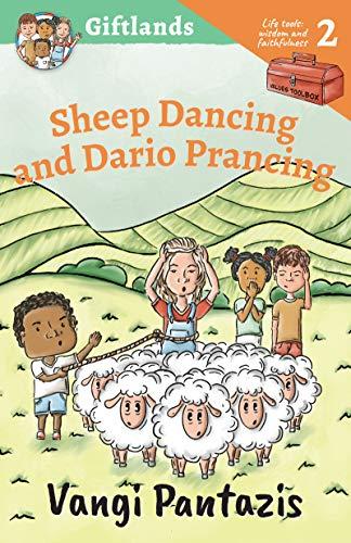 Sheep Dancing and Dario Prancing: Wisdom...
