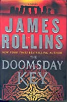The Doomsday Key (Sigma Force Novels (5))