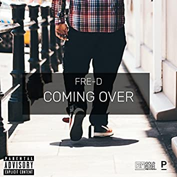 Coming Over (feat. Le Prezident)