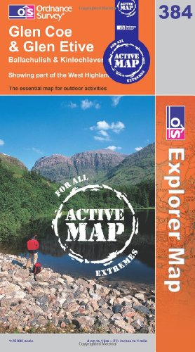 OS Explorer map 384 : Glen Coe & Glen Etive