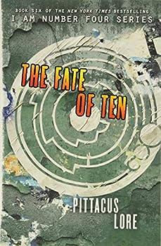 The Fate of Ten  Lorien Legacies 6