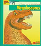 Looking At--- Megalosaurus: A Dinosaur from the Jurassic Period (The New Dinosaur Collection)