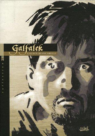 Galfalek *Tome 4* Edtion 2B - Le Crépuscule des Rois