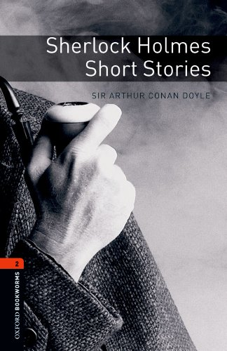 Sherlock Holmes Short Stories Level 2 Oxford Bookworms Library (English Edition)