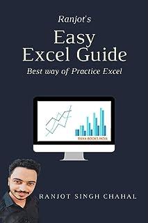 Ranjot's Easy Excel Guide: Best way of Practice Excel