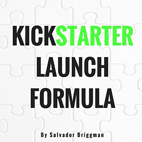 Kickstarter Launch Formula audiobook cover art