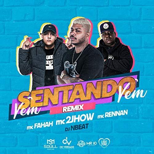 Mc 2Jhow, MC Fahah & Mc Rennan feat. Dj Nbeat