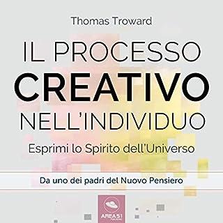 Il processo creativo nell'individuo: Esprimi lo Spirito dell'Universo copertina