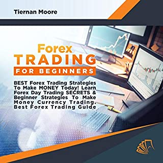 Forex Trading for Beginners!: Best Forex Trading Strategies to Make Money Today!  cover art