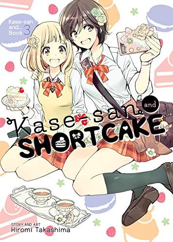 Kase-san and Shortcake Vol. 3 (Kase-san and...) (English Edition)