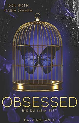 Obsessed: Bis du mein bist
