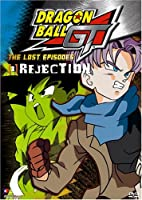 Dragon Ball Gt 2: Lost Episodes - Rejection [DVD] [Import]
