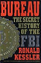 The Bureau: The Secret History of the FBI