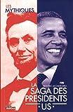 Saga des présidents américains