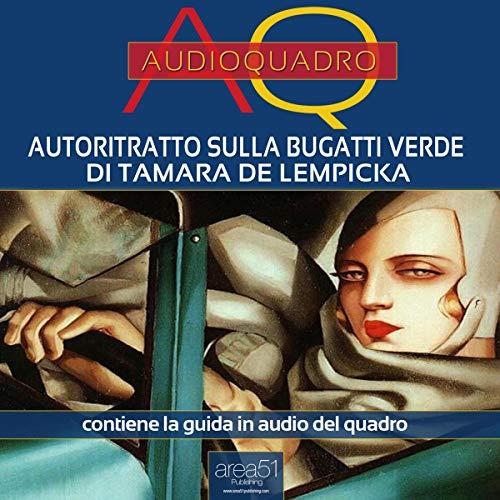 Autoritratto sulla Bugatti verde di Tamara de Lempicka copertina