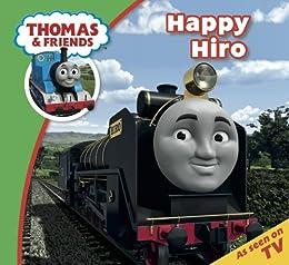 Thomas & Friends: Happy Hiro (Thomas & Friends Story Time Book 30) by [Reverend W Awdry]